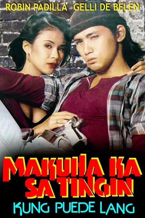 Makuha Ka sa Tingin: Kung Puede lang