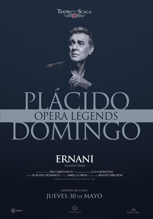 ERNANI CON PLÁCIDO DOMINGO | OPERA LEGENDS