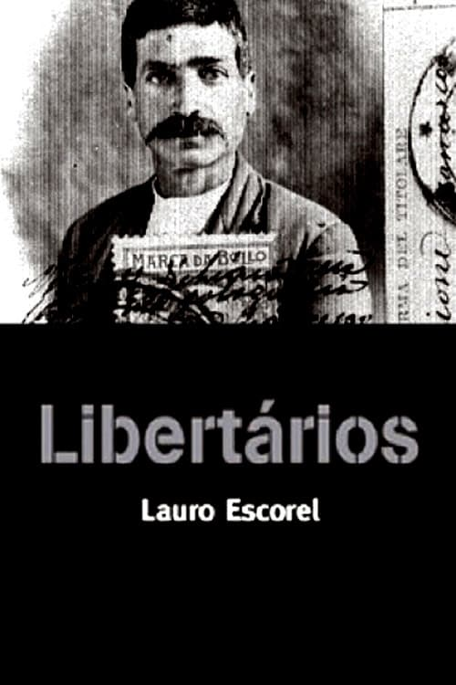 Watch Libertários Full Movie Download