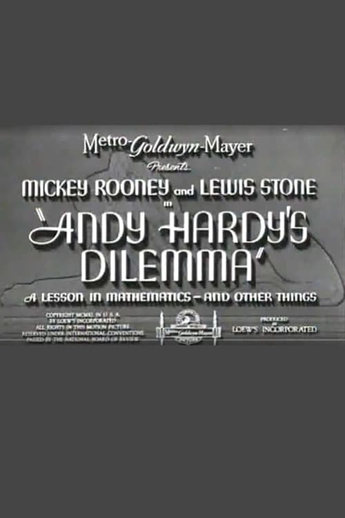 Andy Hardy's Dilemma: A Lesson in Mathematics... and Other Things