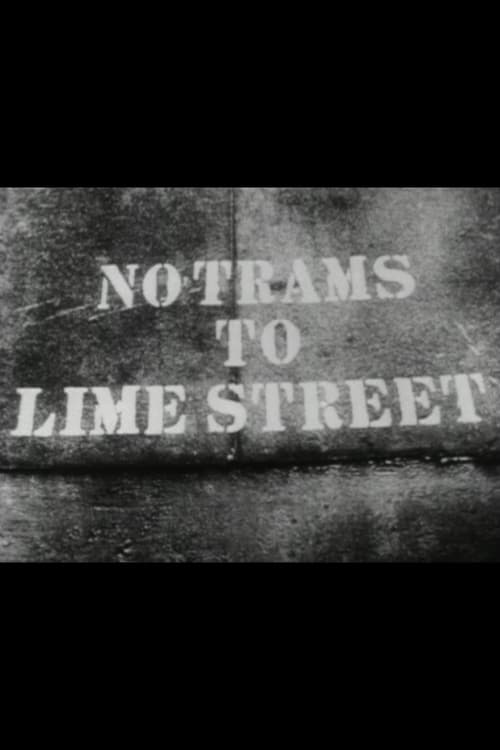 No Trams to Lime Street