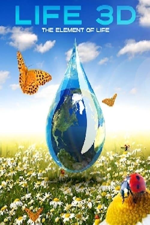 Largescale poster for Leben 3D - Wasser - Das Element des Lebens