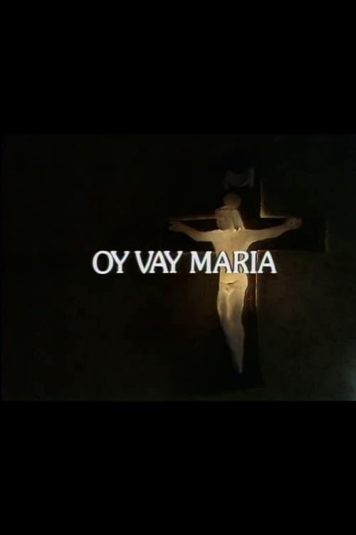 Oy Vay Maria