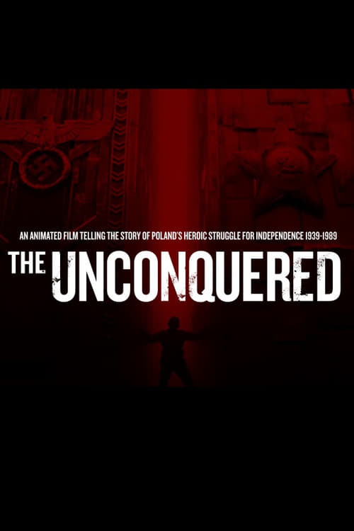 Watch The Unconquered Full Movie Download