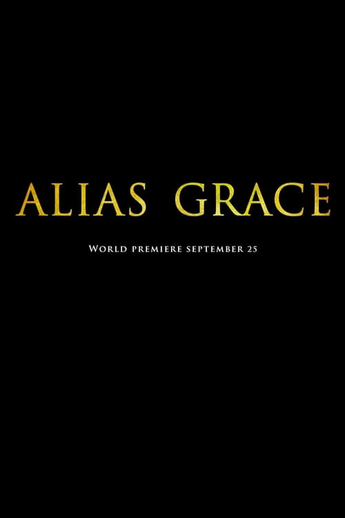 Watch Alias Grace (2017) in English Online Free | 720p BrRip x264
