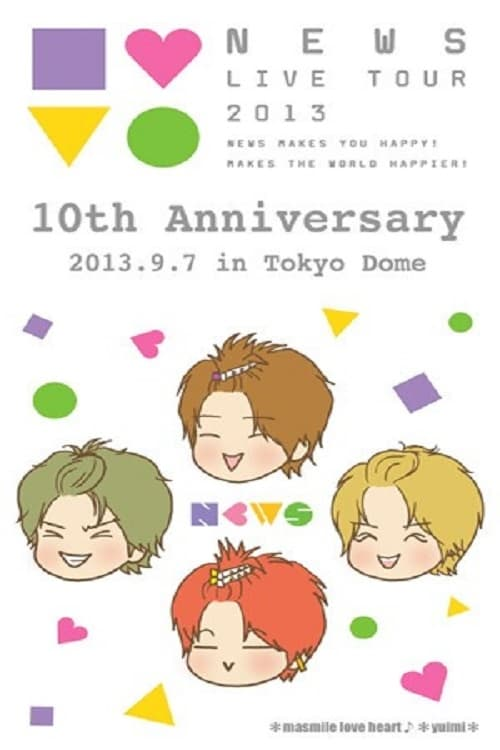 NEWS - 10th Anniversary Tokyo Dome