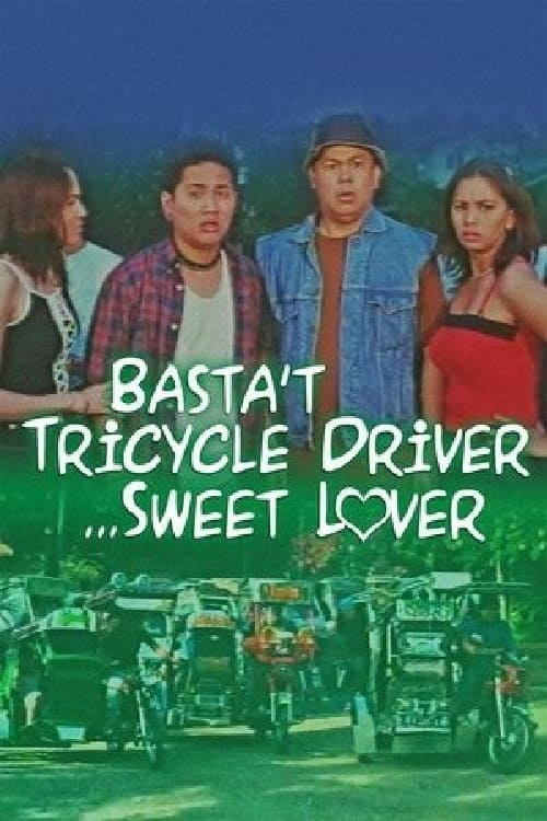 Basta Tricycle Driver... Sweet Lover