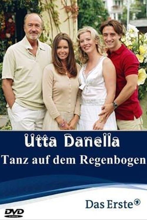 Utta Danella - Tanz auf dem Regenbogen