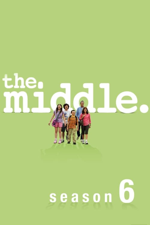 Watch The Middle Season 6 in English Online Free