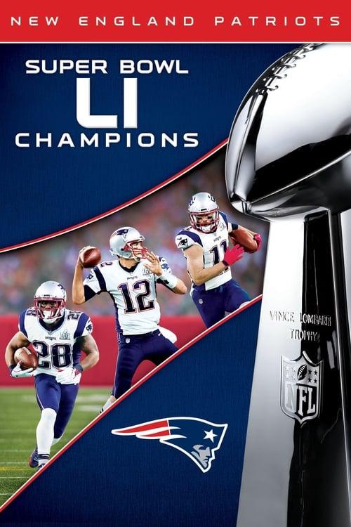 Super Bowl LI Champions: New England Patriots