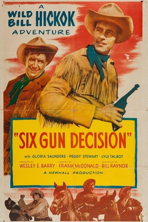 Six Gun Decision
