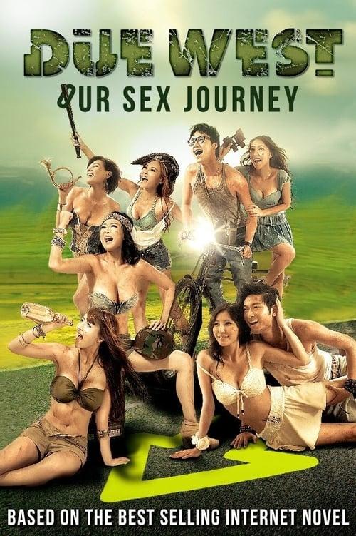 Due West: Our Sex Journey