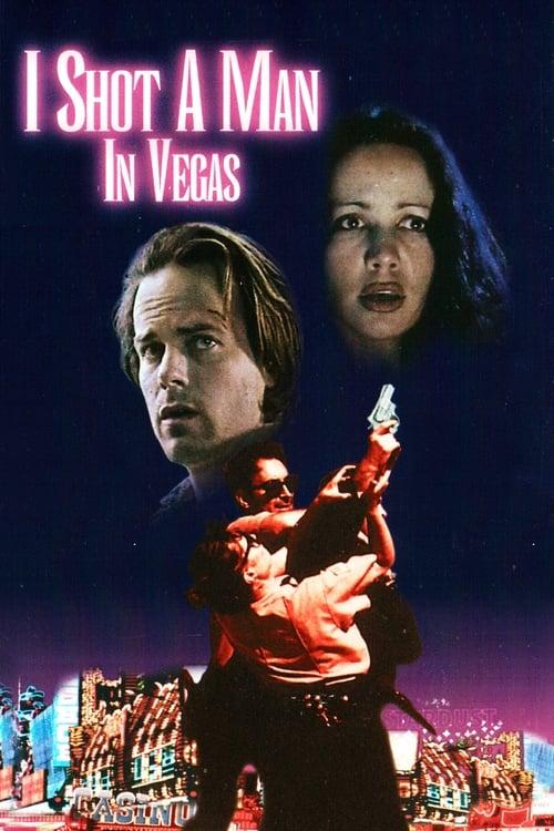 I Shot a Man in Vegas