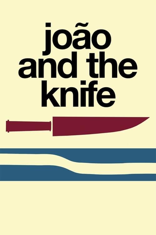 João and the Knife