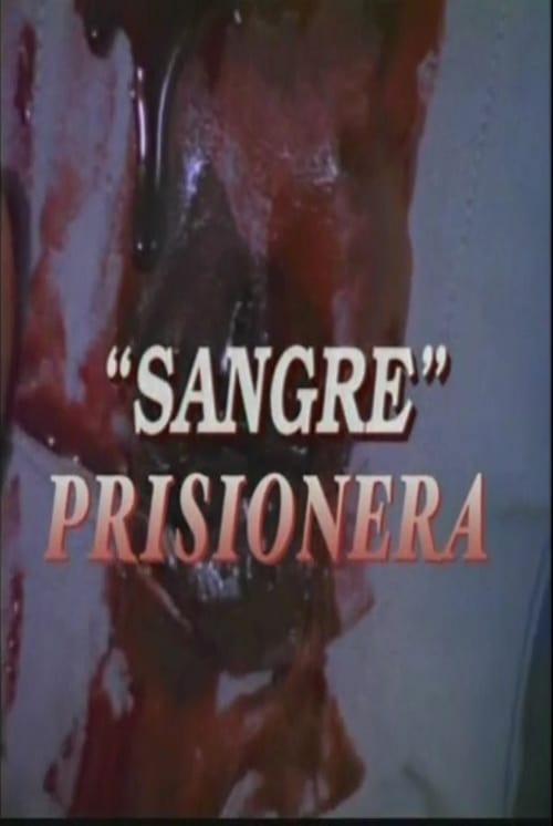 Sangre prisionera