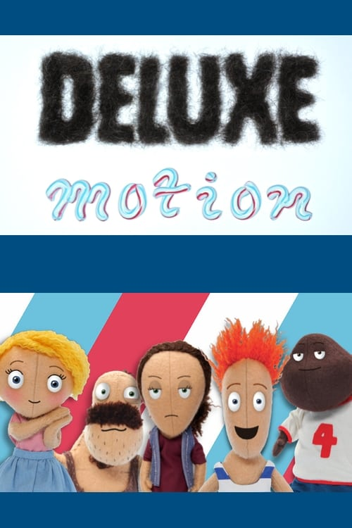 Deluxe Motion