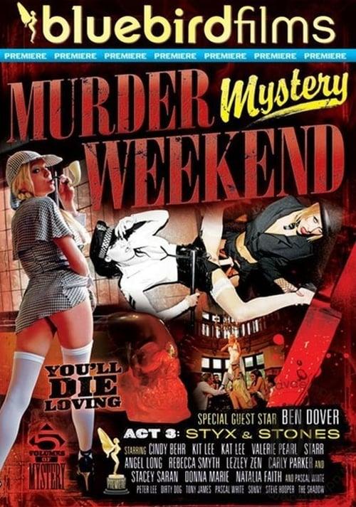 Murder Mystery Weekend Act 3: Styx & Stones stream movies online free