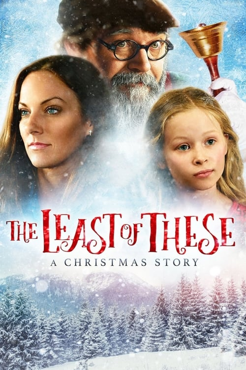 The Least of These: A Christmas Story