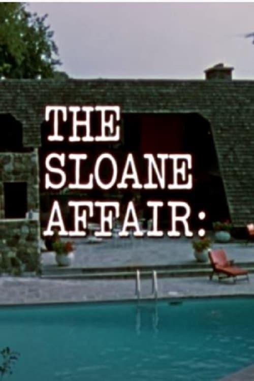 The Sloane Affair