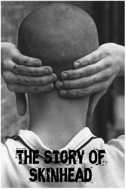 The Story of Skinhead