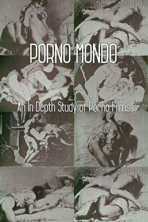 Porno Mondo: An In Depth Study of Porno Films
