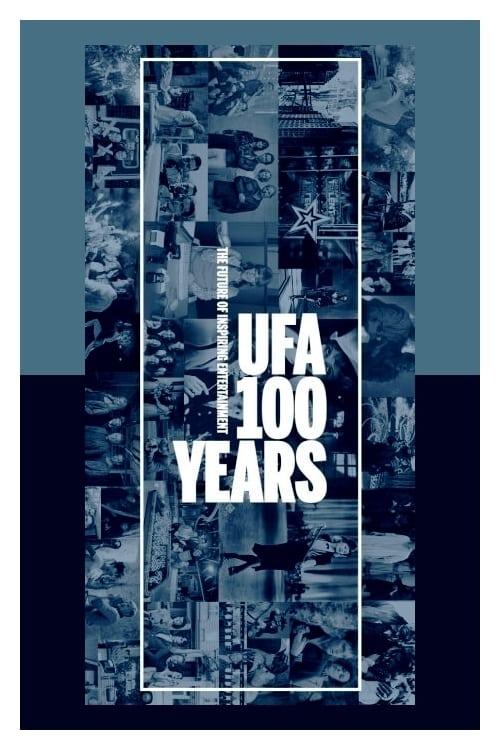 100 Years of the UFA