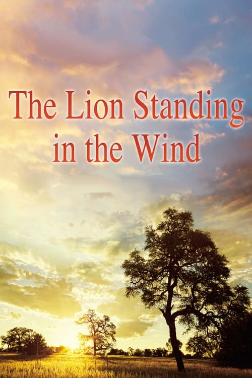 The Lion Standing in the Wind