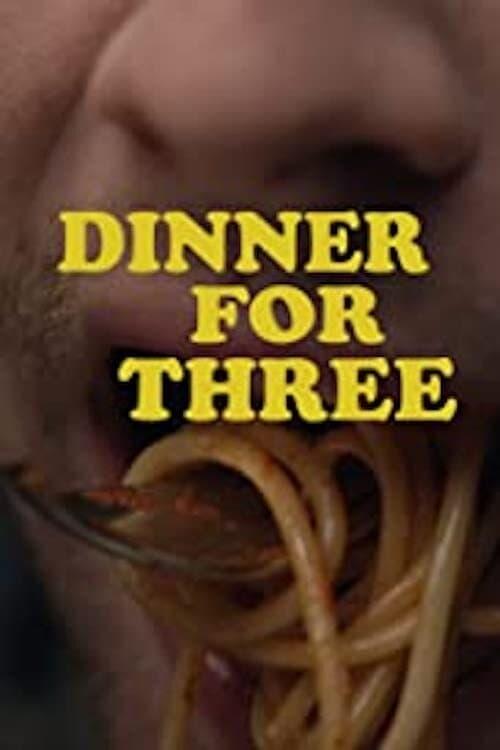 Dinner for Three
