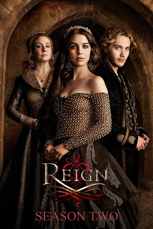 Watch Reign Season 2 in English Online Free