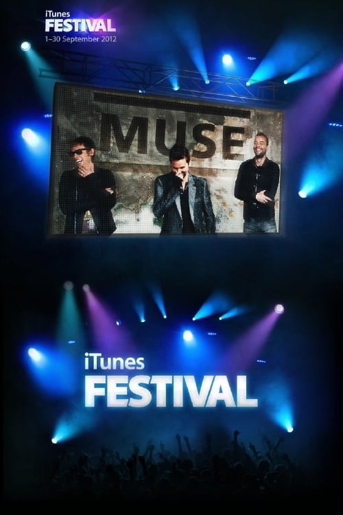 Muse: Live at iTunes Festival