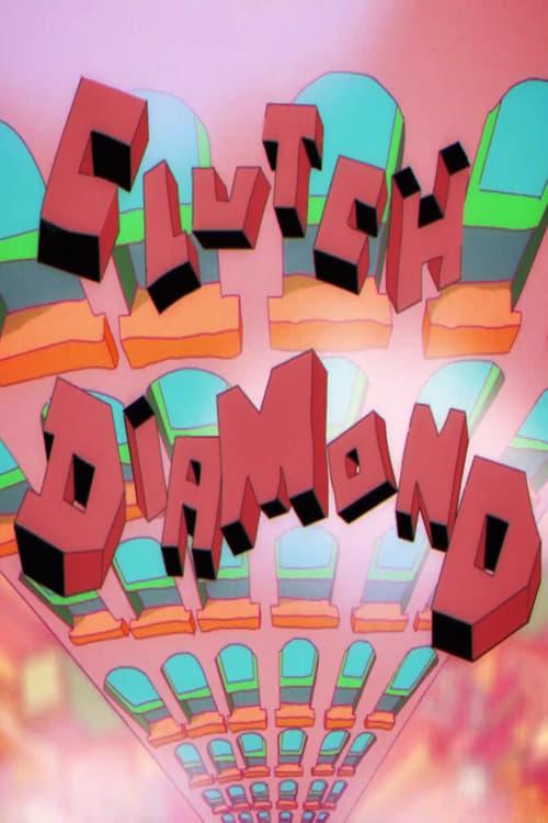 Clutch Diamond