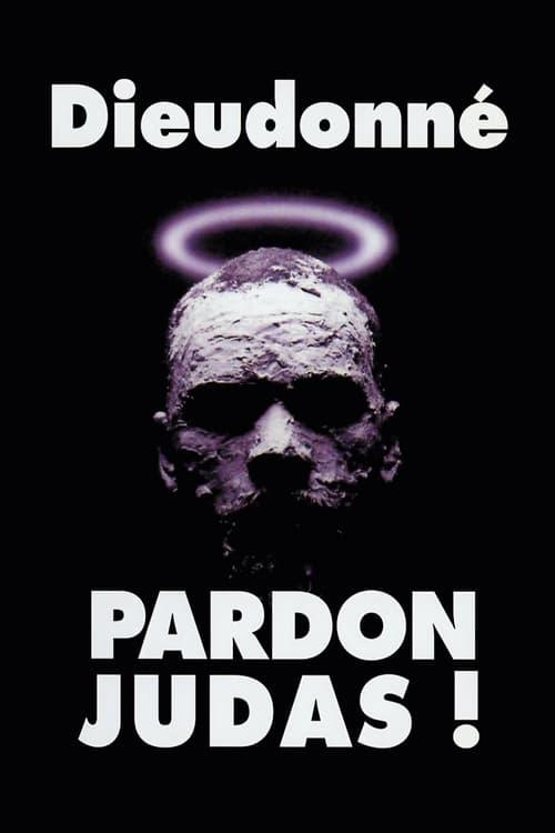 Pardon Judas !