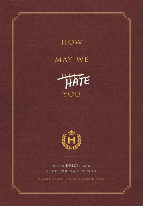 How May We Hate You?