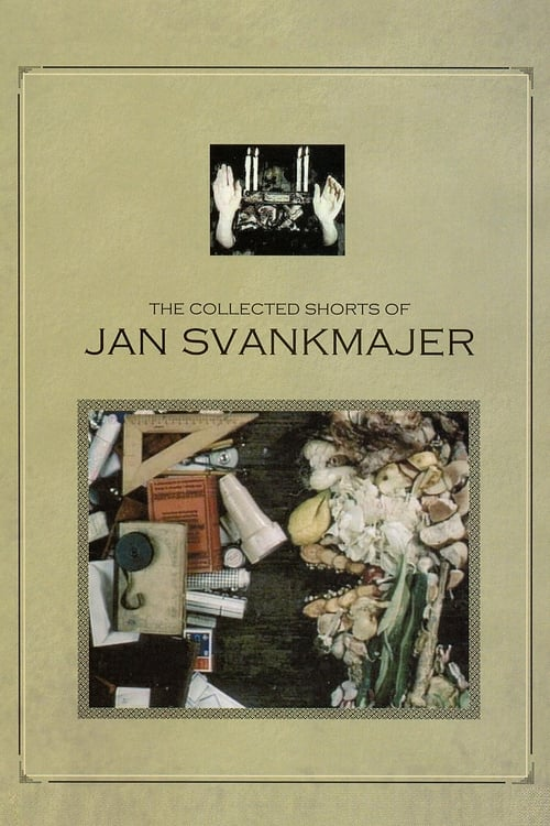 The Collected Shorts of Jan Svankmajer