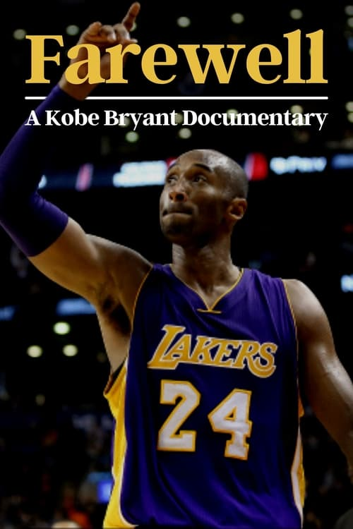 Farewell: A Kobe Bryant Documentary