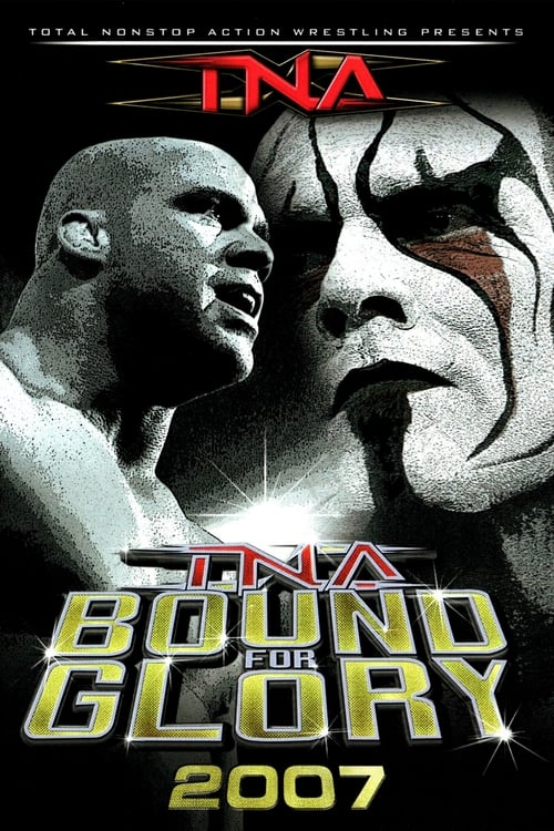 TNA Bound for Glory 2007