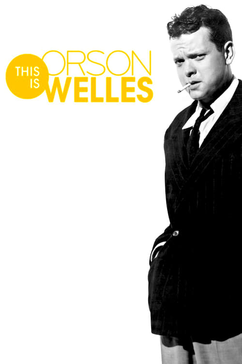 This Is Orson Welles stream movies online free