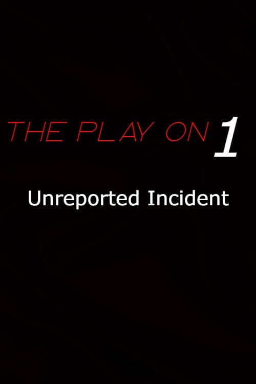 Unreported Incident