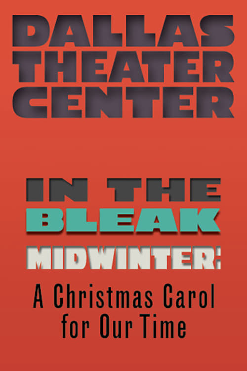 In the Bleak Midwinter: A Christmas Carol for Our Time
