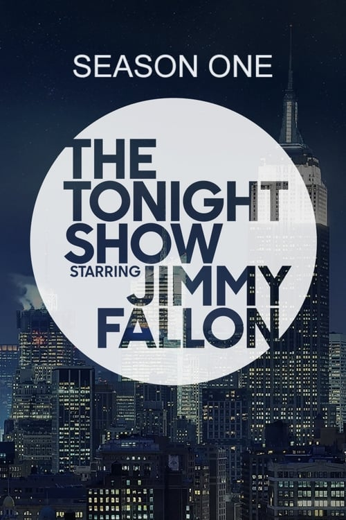 Watch The Tonight Show Starring Jimmy Fallon Season 1 in English Online Free