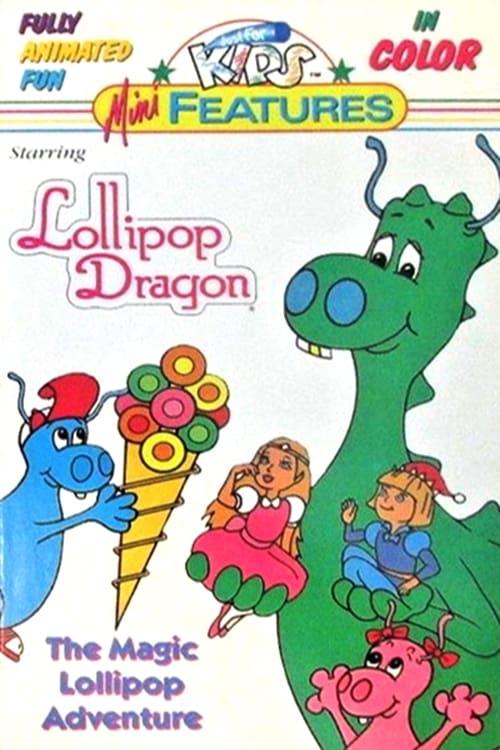 Lollipop Dragon: The Magic Lollipop Adventure
