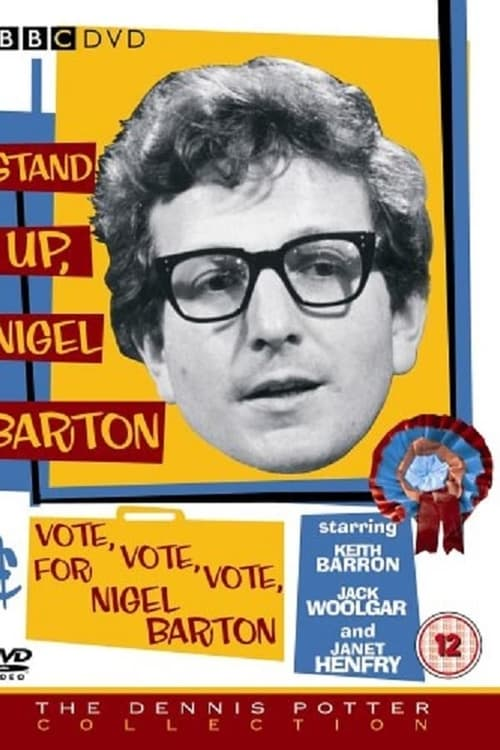 Stand Up, Nigel Barton