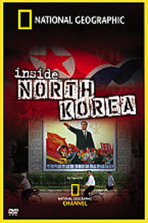 National Geographic: Inside North Korea (2006)