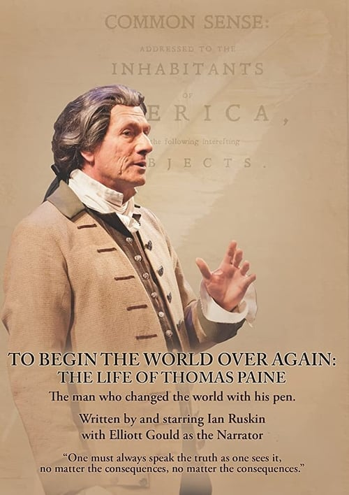 To Begin the World Over Again: The Life of Thomas Paine