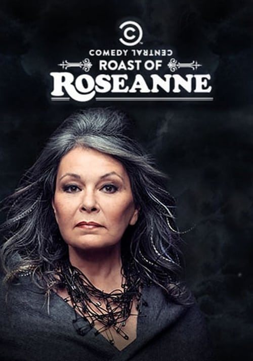 Largescale poster for Comedy Central Roast of Roseanne