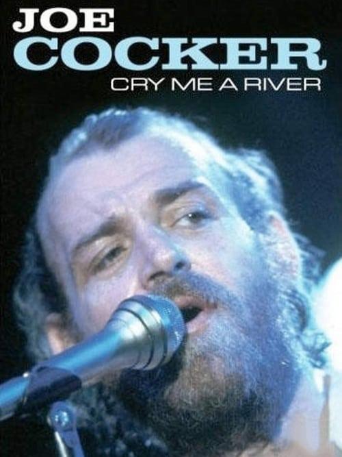 Joe Cocker - Cry Me a River