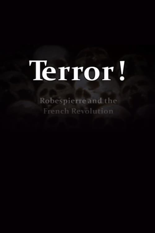 Terror! Robespierre and the French Revolution