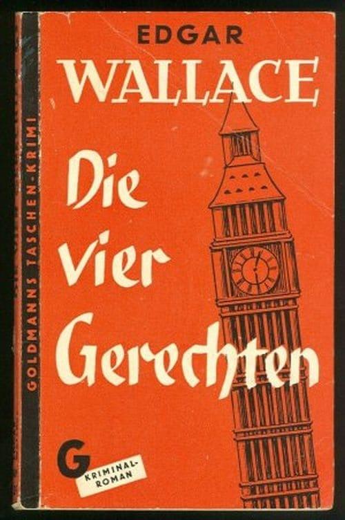 Edgar Wallace - Die vier Gerechten