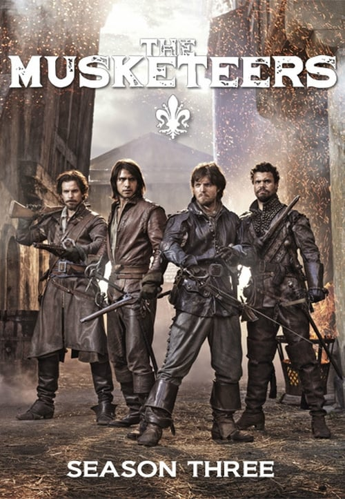 Watch The Musketeers Season 3 in English Online Free
