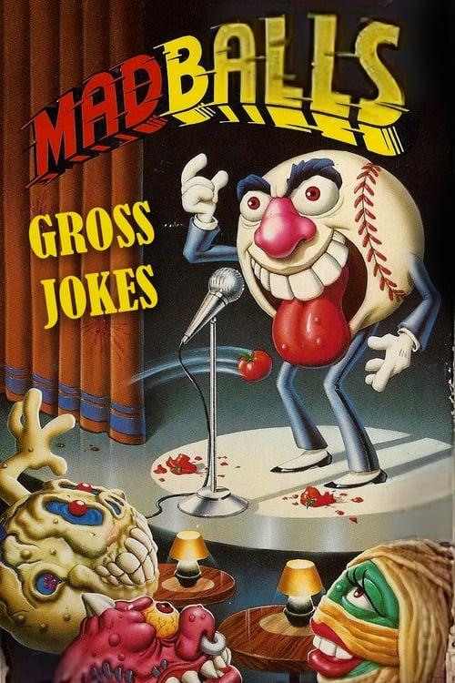 ©31-09-2019 Madballs: Gross Jokes full movie streaming